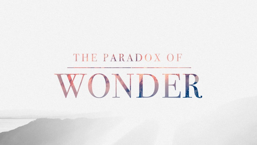 The Paradox of Wonder