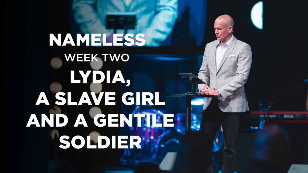 Nameless // Week Two - Lydia, the Slave Girl and a Gentile Solider  Image