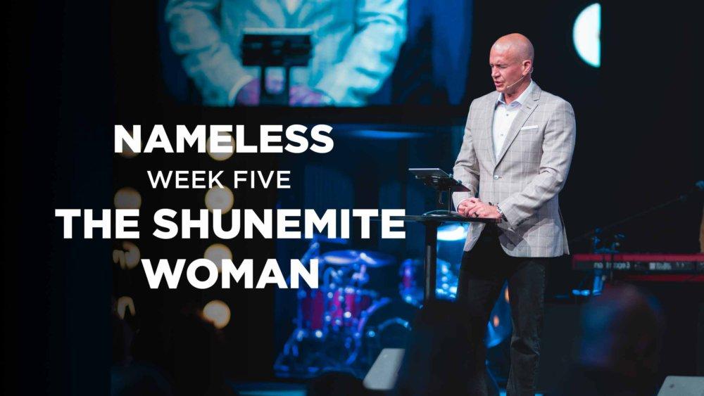 Nameless // Week Five - The Shunemite Woman Image